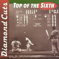 Various | Diamond Cuts: Top of the Sixth