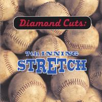 Various | Diamond Cuts: 7th Inning Stretch