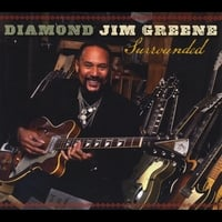 Diamond Jim Greene | Surrounded