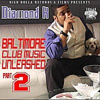 Diamond K | Baltimore Club Music Unleashed Part 2