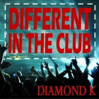 Diamond K | Different in the Club