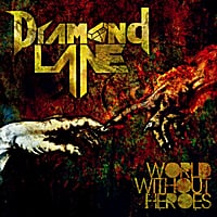 Diamond Lane | World Without Heroes