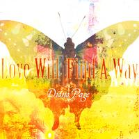 Diana Page | Love Will Find A Way