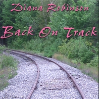 Diana Robinson | Back On Track