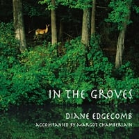 Diane Edgecomb & Margot Chamberlain | In the Groves: Tree Myths, Folktales and Songs from Around the World