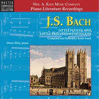 Diane Hidy & Keith Snell | J.S. Bach: Little Fugues and Little Preludes With Fugues