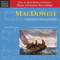 Diane Hidy & Keith Snell | MacDowell: Selected Works for Piano