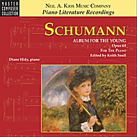 Diane Hidy & Keith Snell | Schumann: Album for the Young — Opus 68, for the Piano
