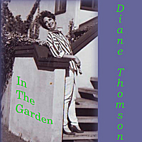 Diane Thomson | In the Garden