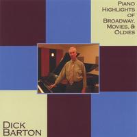 Dick Barton | Piano Highlights of Broadway, Movies & Oldies