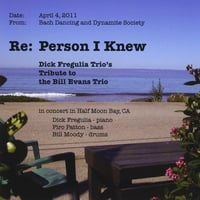 Dick Fregulia Trio | Re: Person I Knew