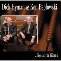 Dick Hyman & Ken Peplowski | Dick Hyman & Ken Peplowski ...Live At the Kitano