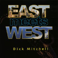 Dick Mitchell | East Meets West