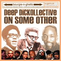 Deep Dickollective | On Some Other