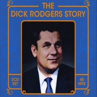 Dick Rodgers | The Dick Rodgers Story