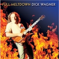 Dick Wagner | Full Meltdown