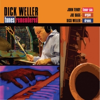Dick Weller | Tunes Remembered