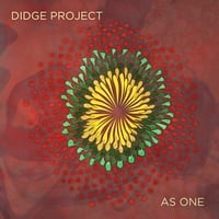 Didge Project | As One