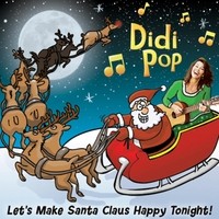 Didipop | Let's Make Santa Claus Happy Tonight