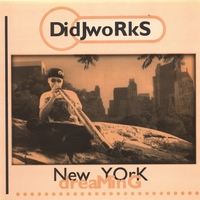Didjworks | New York Dreaming
