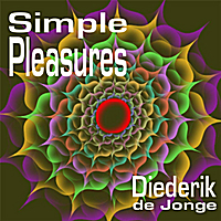 Diederik de Jonge | Simple Pleasures