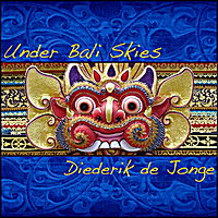 Diederik de Jonge | Under Bali Skies
