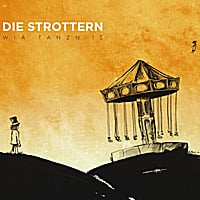 Die Strottern | Wia Tanzn Is