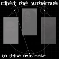 Diet of Worms | To Thine Own Self
