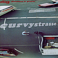 Dig (Directions in Groove) | Curvystrasse
