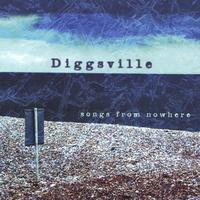 Diggsville | songs from nowhere