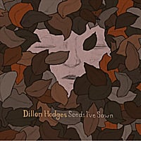 Dillon Hodges | Seeds I've Sown - EP