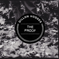 Dillon Hodges | The Proof