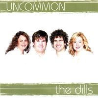 The Dills | Uncommon