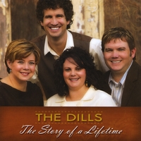 The Dills | The Story of a Lifetime