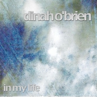 Dinah O'Brien | In My Life
