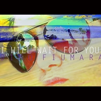 Dino Fiumara | I Will Wait for You