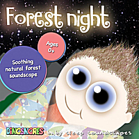 Dinosnores | Forest Night Baby Sleep Soundscape