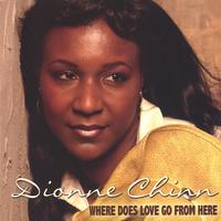 Dionne Chinn | Where Does Love Go From Here