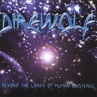Direwolf | Beyond The Lands Of Human Existence