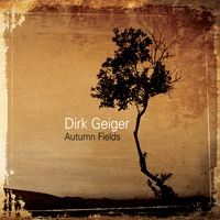 Dirk Geiger | Autumn Fields