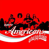 Dirty Americans | Jet Black Holy Water