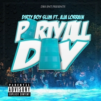 Dirtyboy Slim | Party All Day