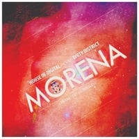 Dirty District | Morena