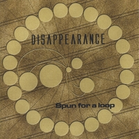 Disappearance | Spun For A Loop