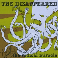 The Disappeared | The Radical Miracle