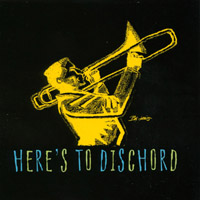 Here's To Dischord | Here's To Dischord