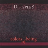 Disciples | Colors of Being
