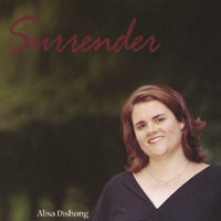 Alisa Dishong | Surrender