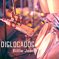 Dislocados | Billie Jean - Single