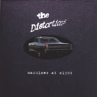 the Distortions | Machines at Night